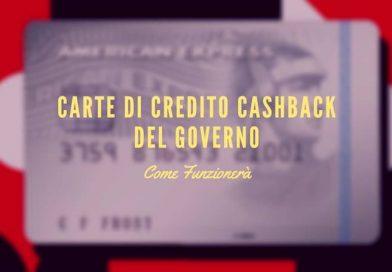 Cashback, le carte di credito del Governo: come funzionerà?